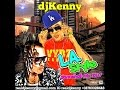 DJ KENNY L.A.  STYLE DANCEHALL MIX MAR 2K17