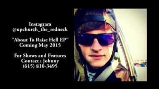 Upchurch The Redneck (Free Song For The Fans!!) 2015