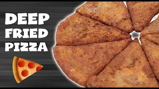 DIY DOUBLE DEEP FRIED PIZZA 🍕