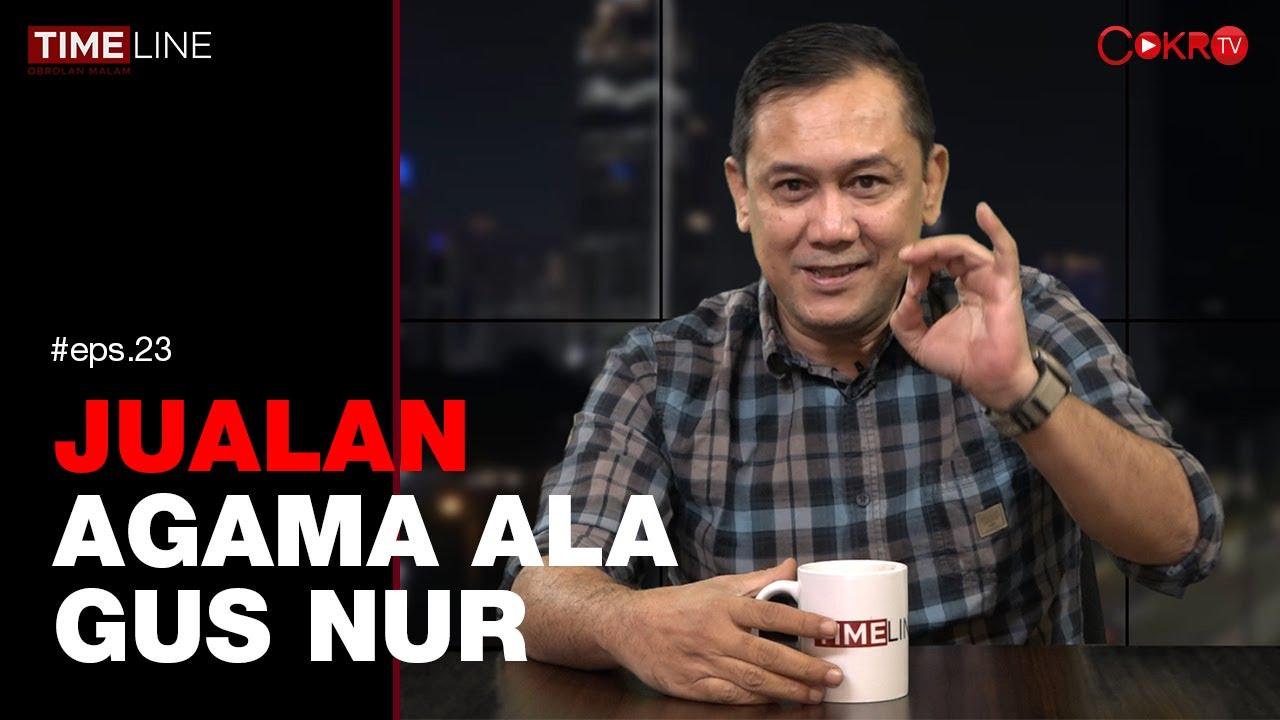 Denny Siregar: JUALAN AGAMA ALA GUS NUR | TIMELINE - YouTube