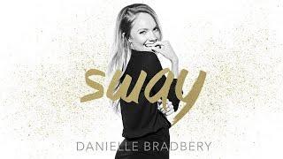 Danielle Bradbery - Sway