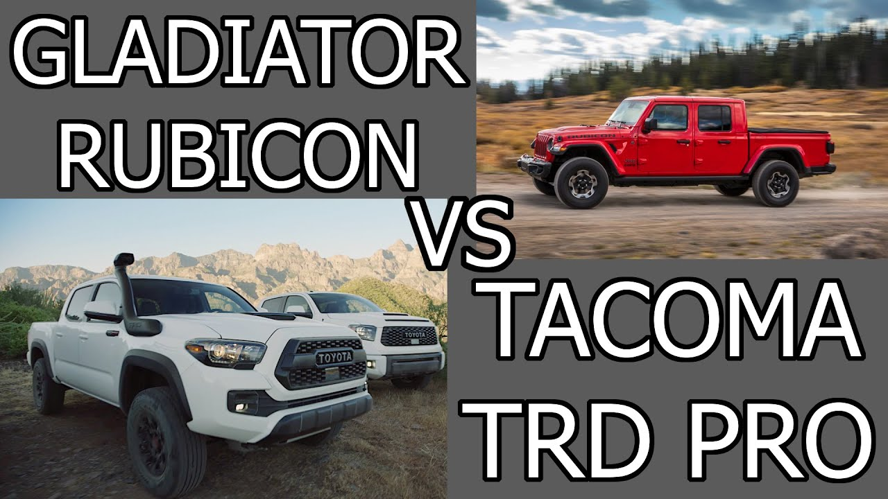 Jeep Gladiator Rubicon Vs Toyota Tacoma Trd Pro Spec Comparison