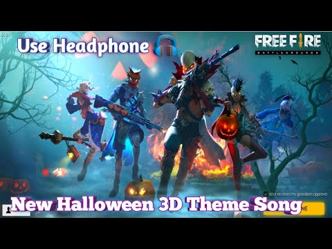 (3d)-free-fire-new-theme-song-|-use-headphone-|-new-halloween-theme-song-in-garena-free-fire.