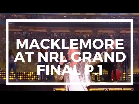 MACKLEMORE AT NRL GRAND FINAL 2017 (Part 1) //Moggles TV