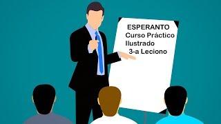 Esperanto para principiantes  2020,  3-a Leciono