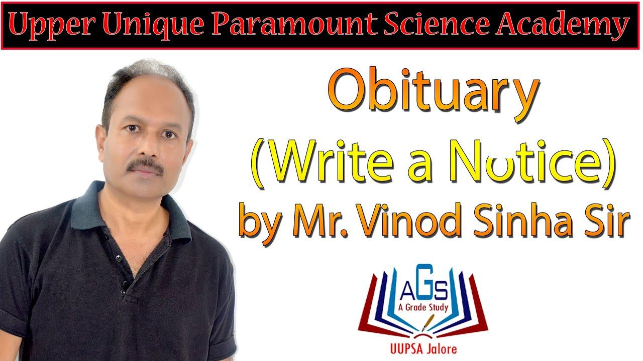 write a notice obituarymr vinod sinha sir  youtube