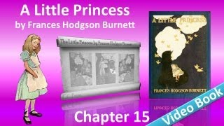 Chapter 15 - A Little Princess by Frances Hodgson Burnett