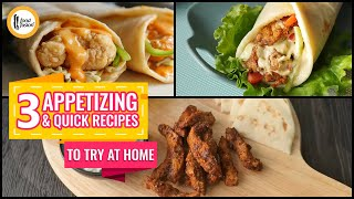 3 Appetizing & Quick Recipes To Try At Home By Food Fusion