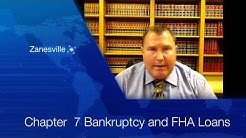 Chapter 7 Bankruptcy And FHA Loans