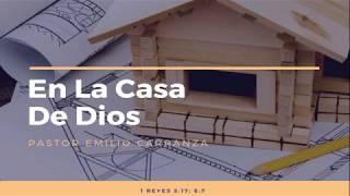 """Predicación - """"En La Casa de Dios"""""""