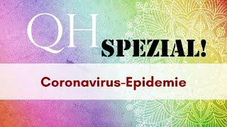 Quantenhypnose Spezial! - Coronavirus: Eine Erklärung vom Höheren Selbst