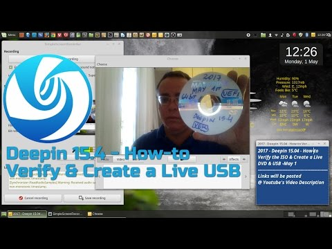 2017 - Deepin 15.4 - How-to Verify the ISO & Create a Live DVD & USB -May 1