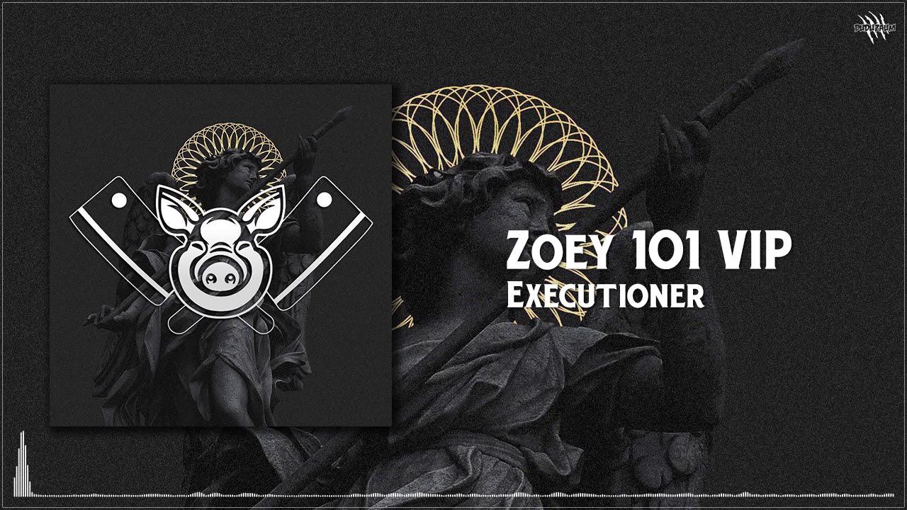 Executioner Zoey 101 Vip