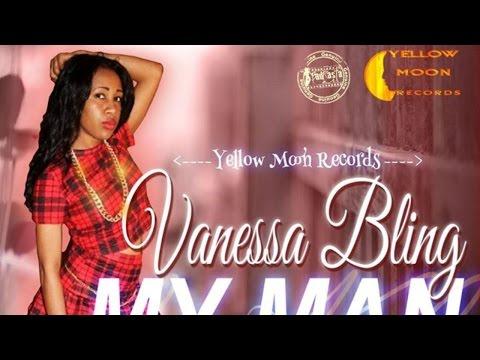 Vanessa Bling - My Man (Raw) [Love & Money Riddim] February 2015