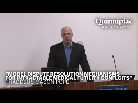 """Model Dispute Resolution Mechanisms for Intractable Medical Futility Conflicts"""