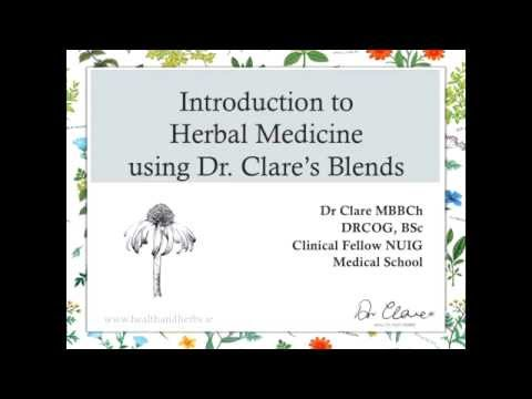 Lecture 1: Introduction to Dr Clare's Herbal Medicine Course