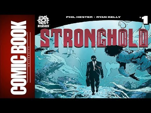 Stronghold #1 | COMIC BOOK UNIVERSITY