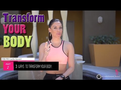 3 Ways to TRANSFORM your BODY Part II: Weight Training