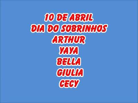 Dia dos sobrinhos 10 de abril amo ser tia deles Arthur, Yasmin, Bella, Giulia e Cecy