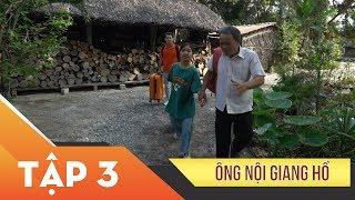 Phim Xin Chào Hạnh Phúc – Ông Nội Giang Hồ tập 3 | Vietcomfilm