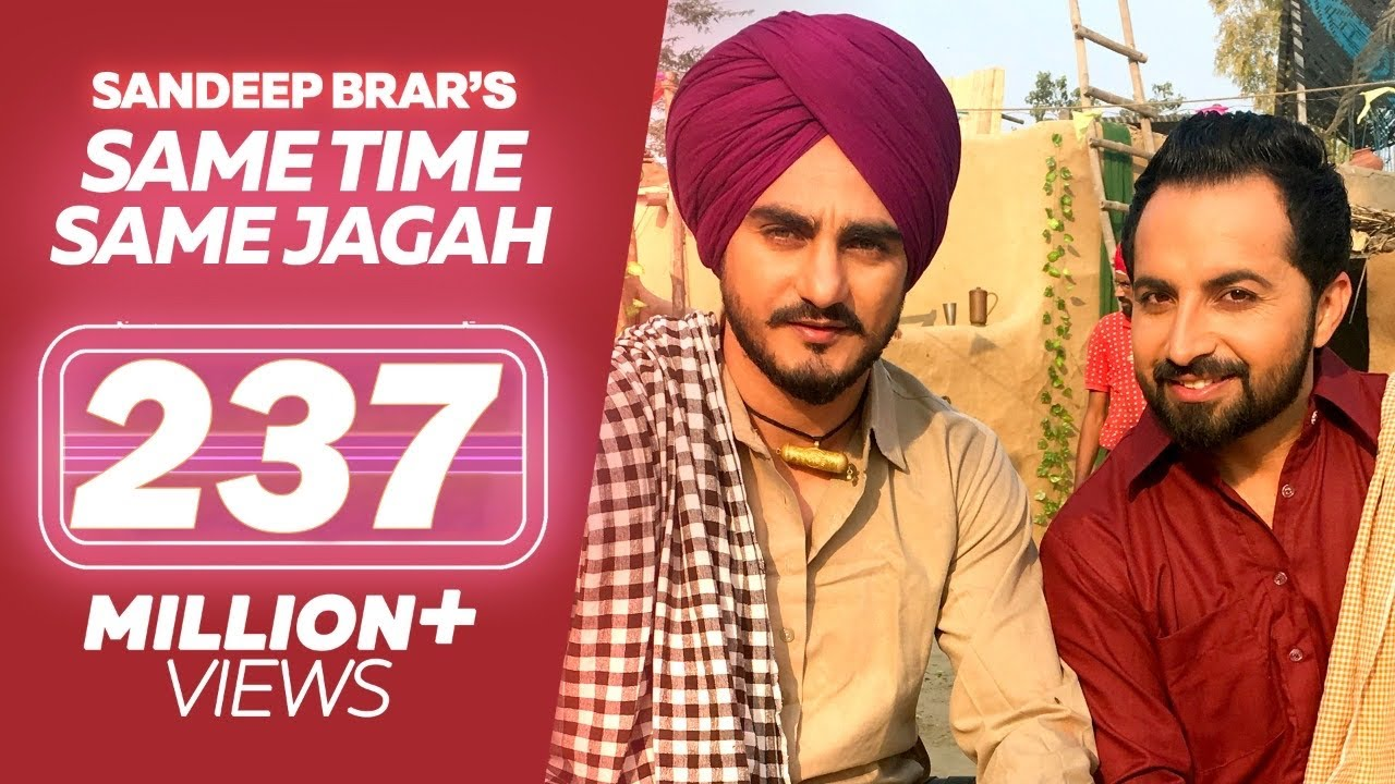 Same Time Same Jagah Chaar Din ● Sandeep Brar ● Kulwinder Billa ● New Punjabi Songs