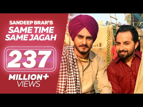 Same Time Same Jagah Chaar Din ● Sandeep Brar ● Kulwinder Billa ● New Punjabi Songs 2019