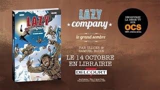 bande-annonce Lazy Company Le Grand Sombre