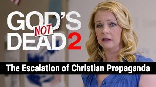 God's Not Dead 2: The Escalation of Christian Propaganda | Big Joel