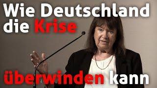 Wie Deutschland die Krise überwinden kann