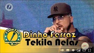 Dinho Ferraz - Tekila Nelas - O Programa O Show é Seu
