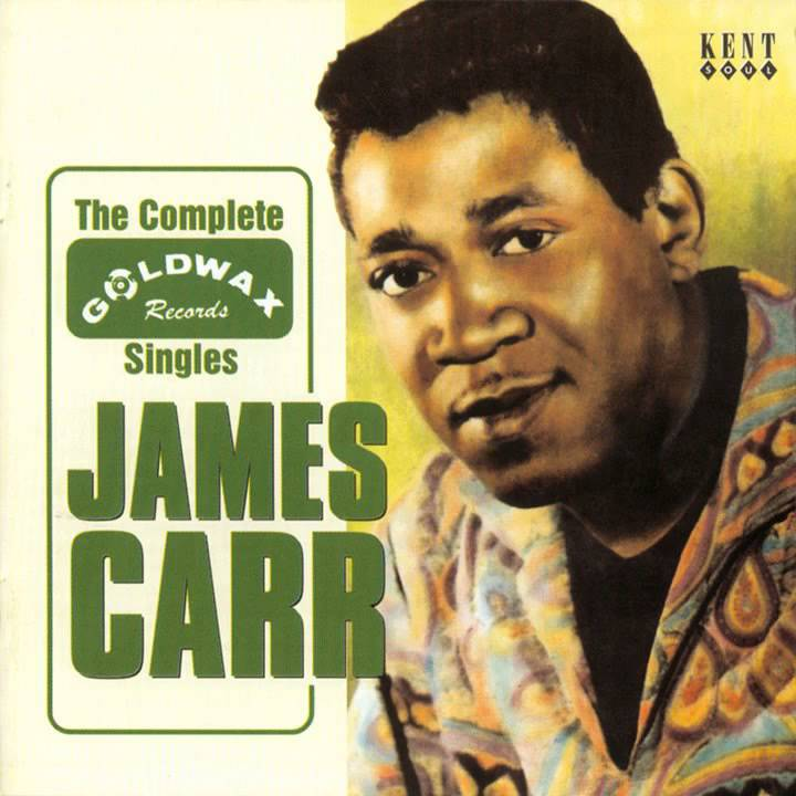 James Carr The Dark End Of The Street