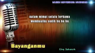 Bayanganmu Karaoke Tanpa Vokal