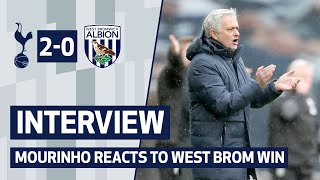 INTERVIEW | Spurs 2-0 West Brom | Jose Mourinho reacts to West Brom win