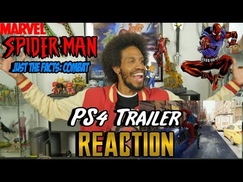 Marvels Spider-Man (PS4) Trailer - Just the Facts: Combat...Reaction