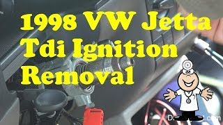 1998 VW Jetta tdi Ignition Switch Removal