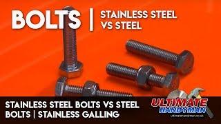 Stainless steel bolts vs steel bolts | Stainless galling