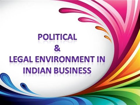 The Political and Legal Environment