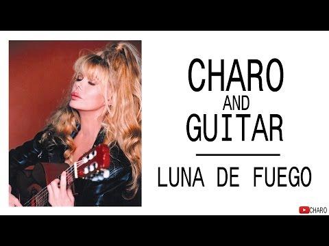 Charo & Guitar - Luna de Fuego