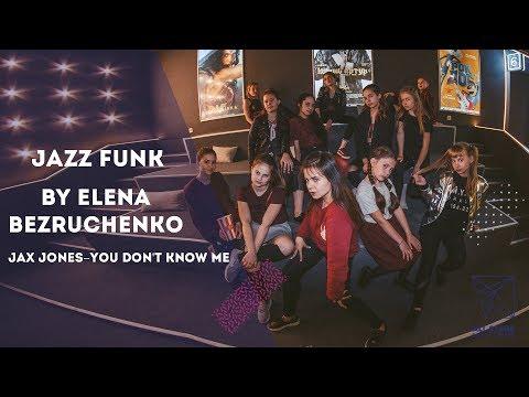 Jax Jones–You Don't Know Me Jazz Funk By Елена Безрученко All Stars Dance Centre 2017