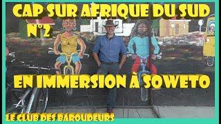 SOWETO ne se visite pas, mais se vit ! INSIDE SOWETO/ Voyage AFRIQUE DU SUD (Cap sur AFDS ...