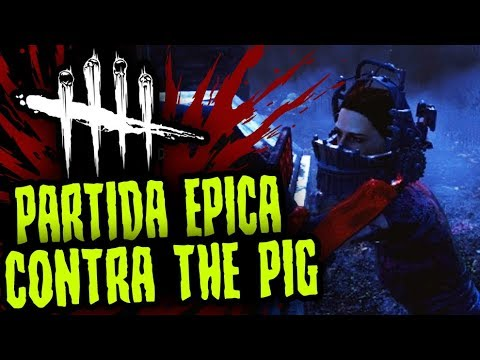 DEAD BY DAYLIGHT - PARTIDA EPICA CONTRA THE PIG - GAMEPLAY ESPAÑOL