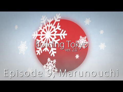 """Building Tokyo 2.0"", Episode 9: Marunouchi - SimCity (2013) 【シムシティの東京】"