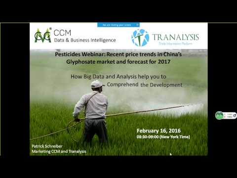 Pesticides Webinar - Recent Price Trends In China's Glyphosate Market And Forecast For 2017
