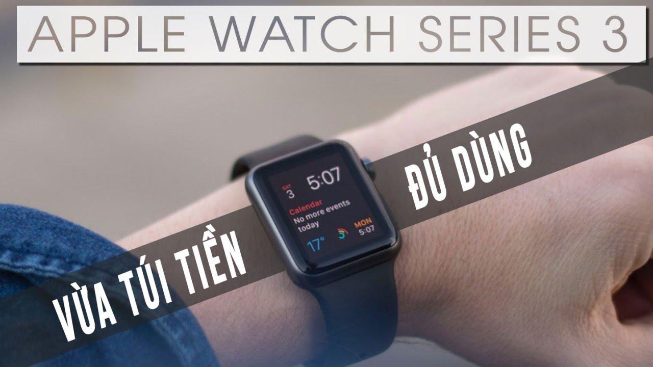 Nên mua Apple Watch Series 4 hay mua Series 3 cũ?