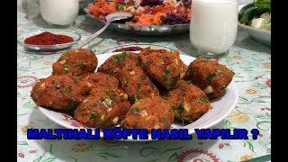Maltıhalı (Mercimekli) Köfte Nasıl Yapılır - Gaziantep Yemeği