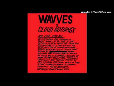 Wavves X Cloud Nothings - Nervous