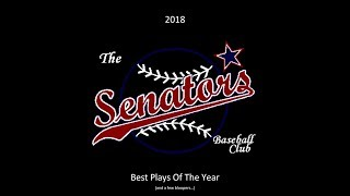 2018 Best Plays of the Year - Senators Baseball Club