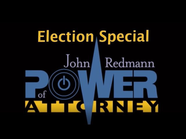 John Redmann: Power of Attorney- Interview with LA Supreme Court and Orleans Family Court Candidates