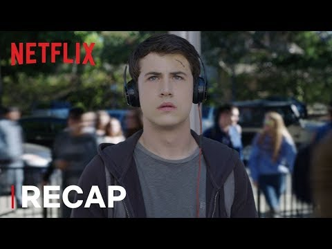 13 Reasons Why | Season 1 Recap | Netflix