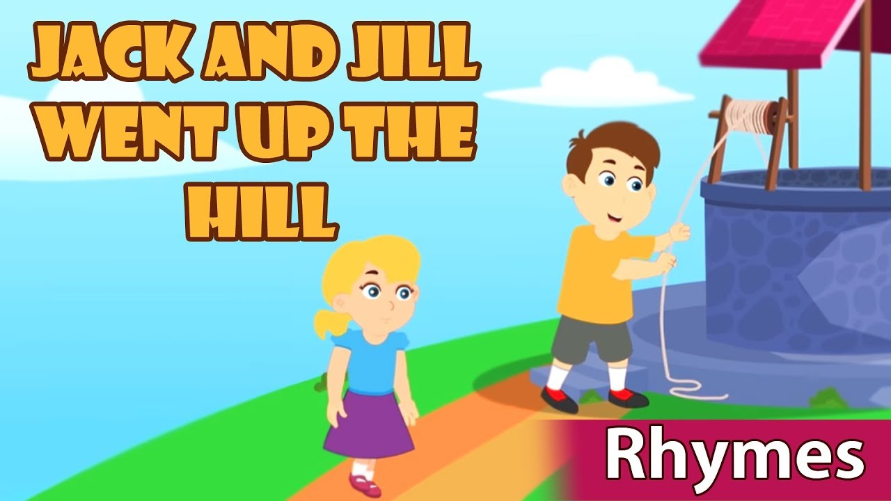 Jack And Jill Went Up The Hill Nursery Rhymes Kindergarten Kids Songs Baby
